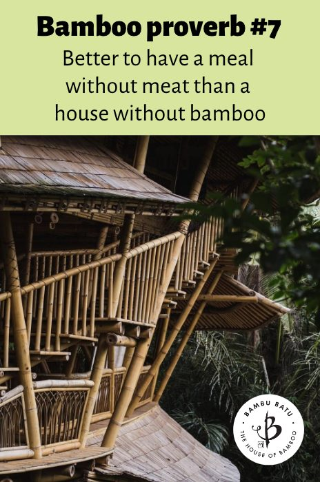 Bamboo house proverb