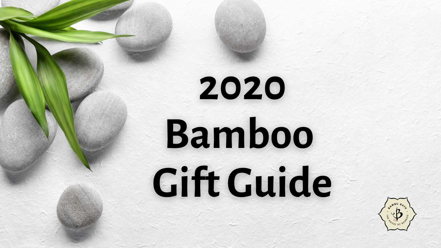 Bamboo Gift Guide 2020