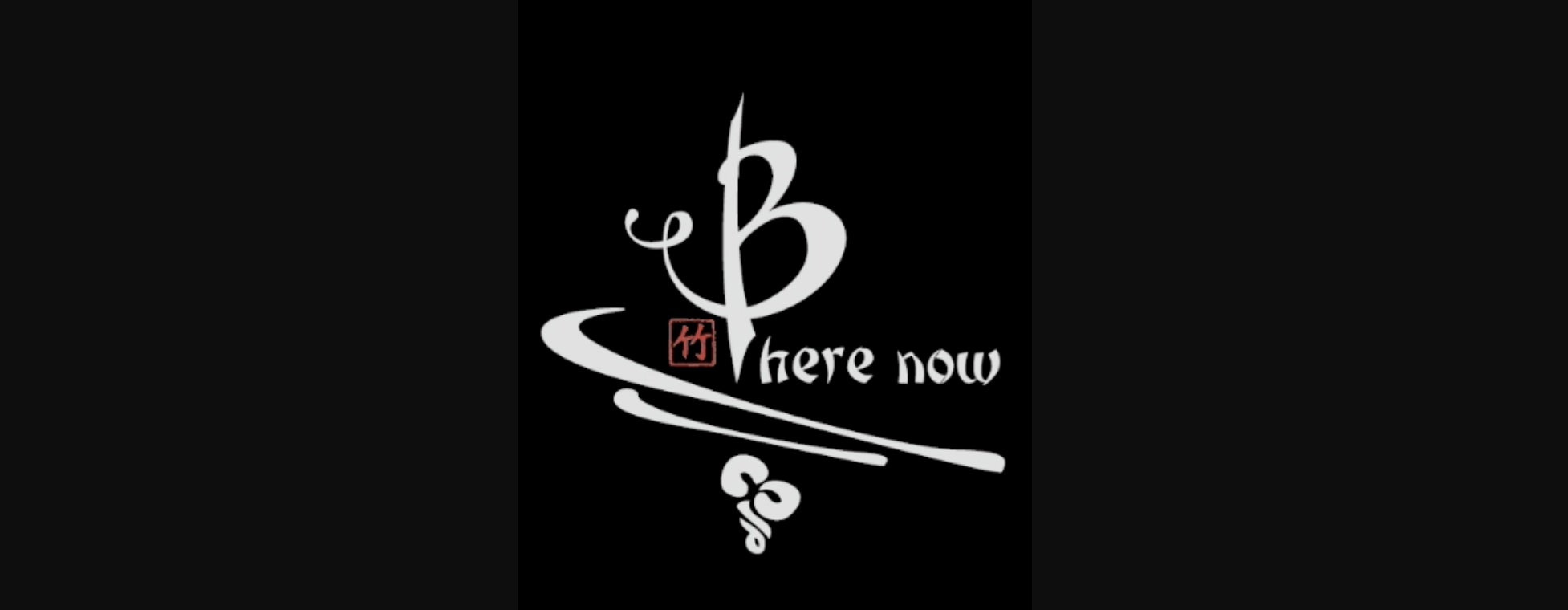 Be here now mindfulness mantra