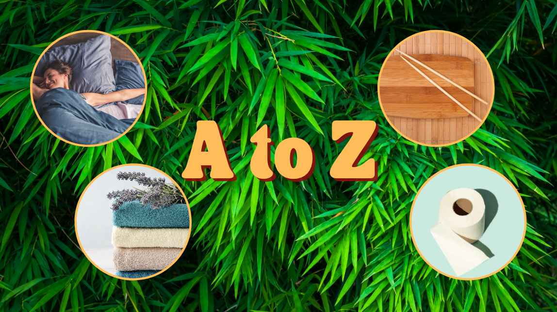 Bamboo Products A to Z